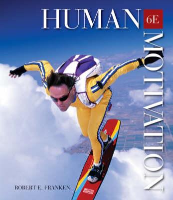 Human Motivation W/Infotr 6e