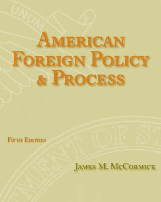 American Foreign Policy and Process