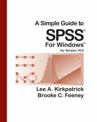 A Simple Guide to SPSS, Version 16.0