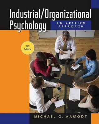 Industrial/Organizational Psychology: An Applied Approach