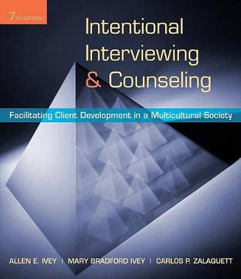 Intentional Interviewing & Counseling  : Facilitating Client Development in a Multicultural Society