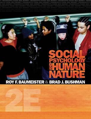 Social Psychology and Human Nature: Volume 2