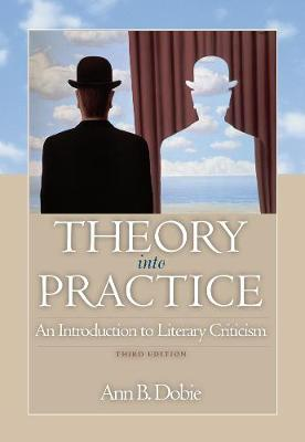 Theory into Practice: An Introduction to Literary Criticism