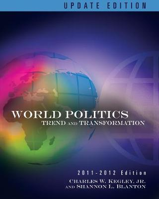 World Politics: Trends and Transformations: 2011-2012