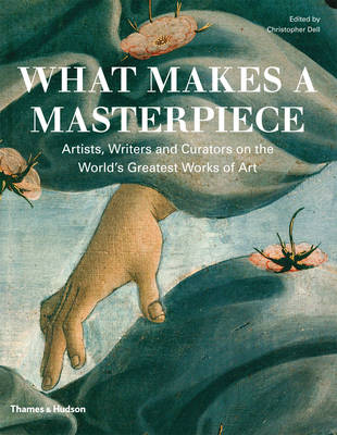What Makes a Masterpiece?: Encounters with Great Works of Art