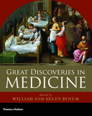 The Great Discoveries in Medicine