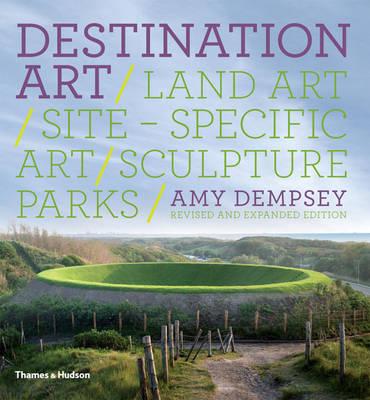 Destination Art: Land Art /site-specific Art /sculpture Parks