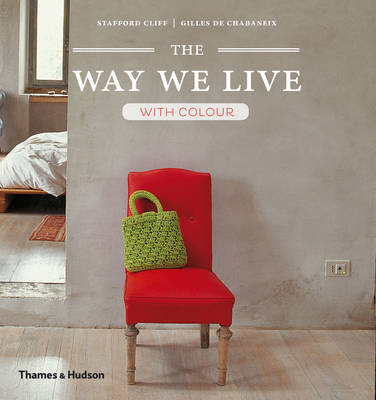The Way We Live: With Colour