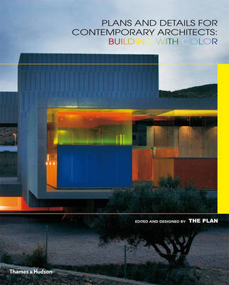 Plans and Details for Contemporary Architects: Building with Colour