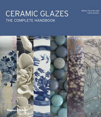 Ceramic Glazes: The Complete Handbook