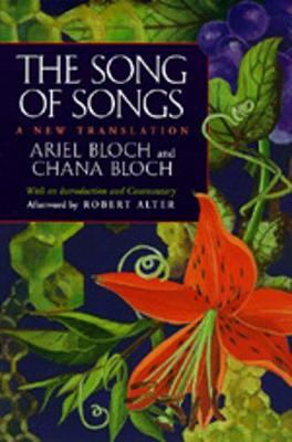 The Song of Songs: A New Translation: New Translation