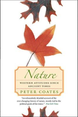 Nature: Western Attitudes Since Ancient Times