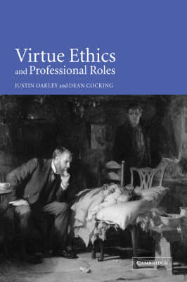 Virtue Ethics and Professional Roles