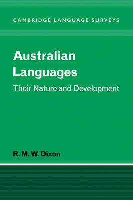 Australian Languages: Their Nature and Development