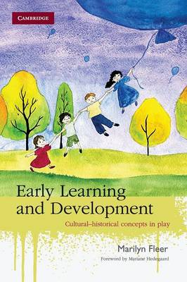 Early Learning and Development: Cultural-historical Concepts in Play