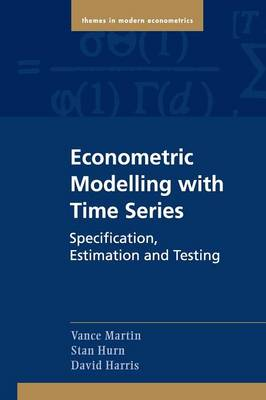 Econometric Modelling with Time Series: Specification, Estimation, and Testing