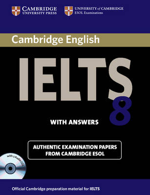 Cambridge IELTS 8 Self-study Pack (student's Book with Answers and Audio CDs (2)): Official Examination Papers from University of Cambridge ESOL Examinations
