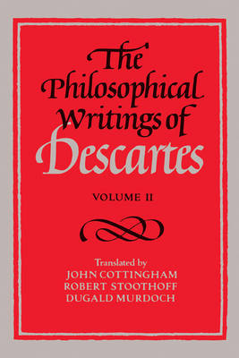 The Philosophical Writings of Descartes: v. 2