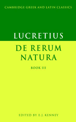 Lucretius: De Rerum Natura Book 3: Bk. 3