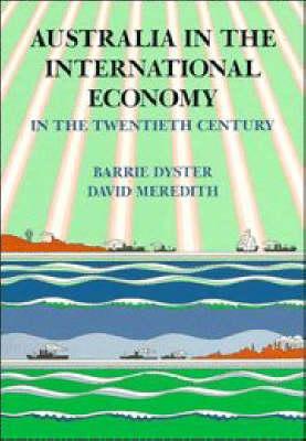 Australia in the International Economy: In the Twentieth Century