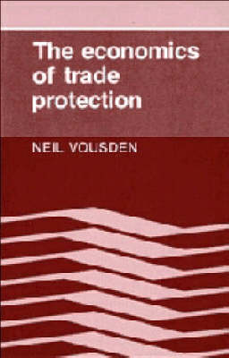 The Economics of Trade Protection