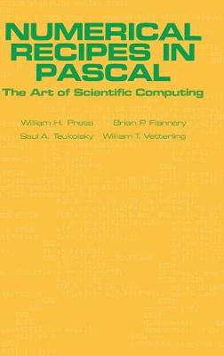 Numerical Recipes in Pascal (First Edition): The Art of Scientific Computing: PASCAL