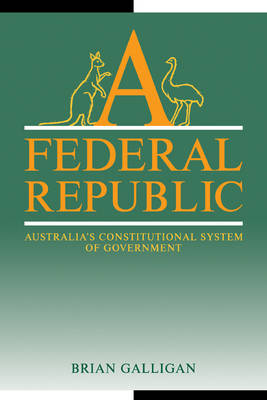 A Federal Republic: Australia's Constitutional System of Government