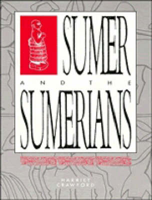 Sumer & The Sumerians