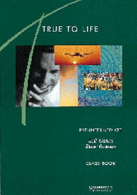 True to Life Pre-intermediate Class book: English for Adult Learners