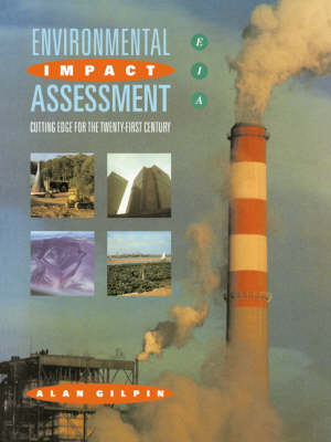 Environmental Impact Assessment: Cutting Edge for the 21st Century