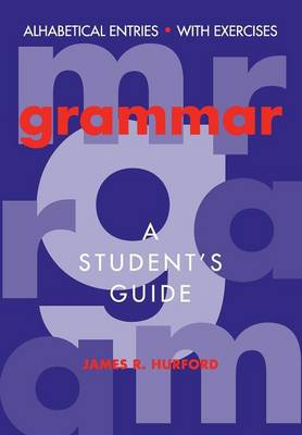 Grammar: A Student's Guide
