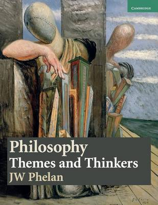 Philosophy: Themes and Thinkers