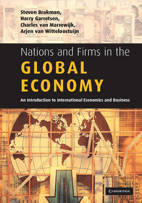 Nations and Firms in the Global Economy: An Introduction to International Economics and Business