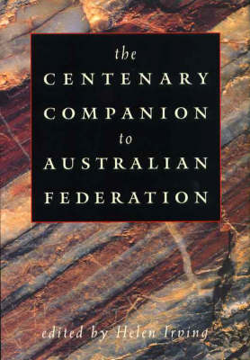 The Centenary Companion to Australian Federation