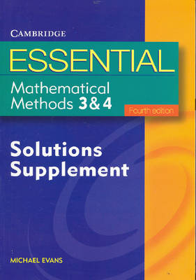Essential Mathematical Methods 3 and 4 Solutions Supplement