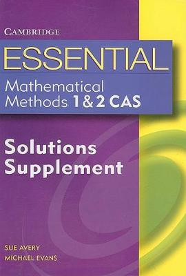 Essential Mathematical Methods CAS 1&2 Solutions Supplement