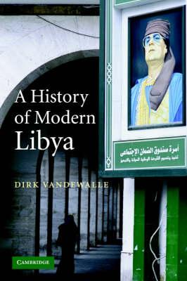 A History of Modern Libya