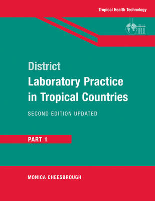 District Laboratory Practice in Tropical Countries, Part 1: Pt. 1