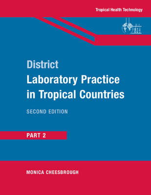 District Laboratory Practice in Tropical Countries, Part 2: Pt. 2