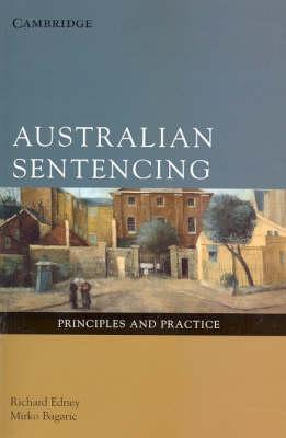 Australian Sentencing: Principles and Practice