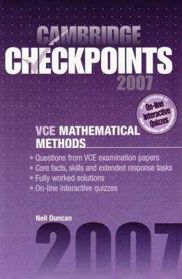 Cambridge Checkpoints VCE Mathematical Methods Units 3 and 4 2007: Units 3&4