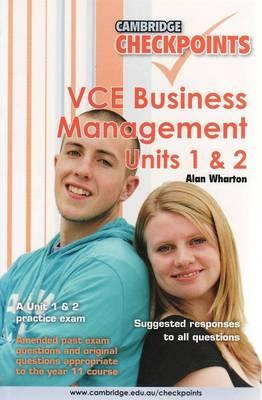 Cambridge Checkpoints VCE Business Management Units 1 and 2: Units 1&2