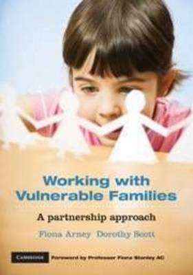 Working with Vulnerable Families: A Partnership Approach