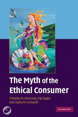 The Myth of the Ethical Consumer Paperback with DVD