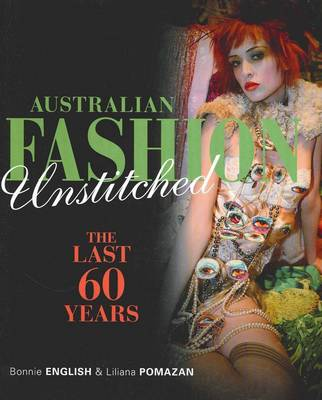 Australian Fashion Unstitched: The Last 60 Years