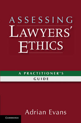 Assessing Lawyers' Ethics: A Practitioners' Guide