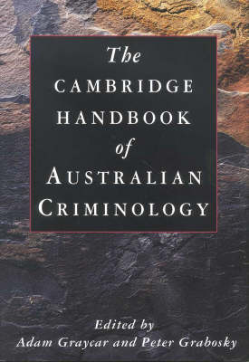 The Cambridge Handbook of Australian Criminology