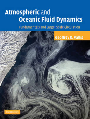 Atmospheric and Oceanic Fluid Dynamics: Fundamentals and Large-scale Circulation