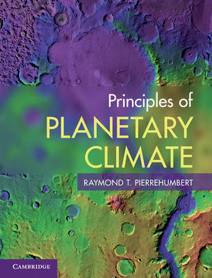Principles of Planetary Climate: Thermodynamics, Radiation and Simple Models