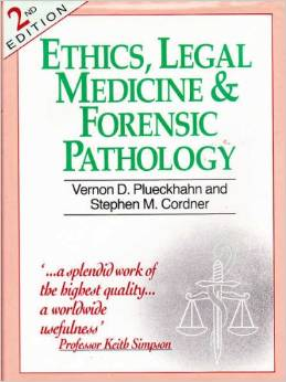 Ethics, Legal Medicine and Forensic Pathology